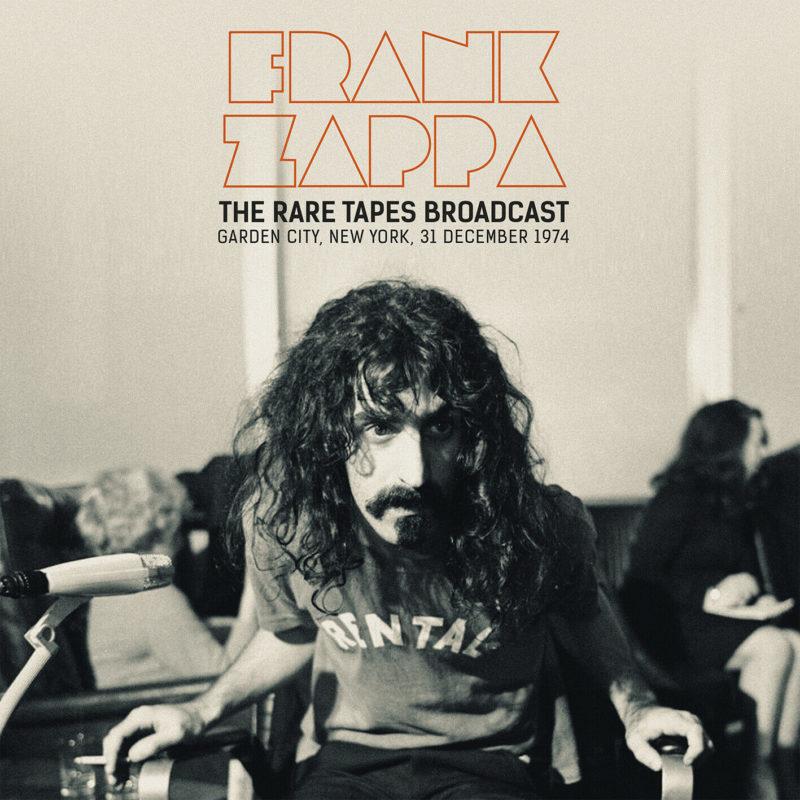 Frank Zappa - The Rare Tapes Broadcast