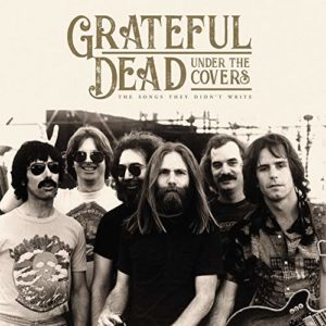 Grateful Dead Under the Covers
