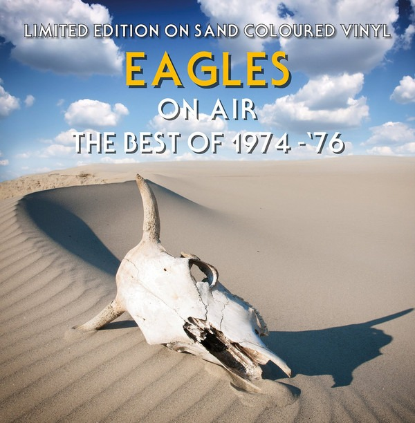 Eagles ‎– On Air The Best Of 74-76